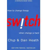 Switch – how to change things when change is hard